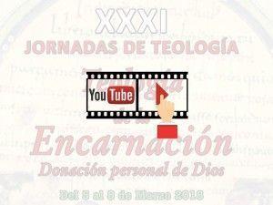 Videos de las conferencias de las XXXI Jornadas de Teología